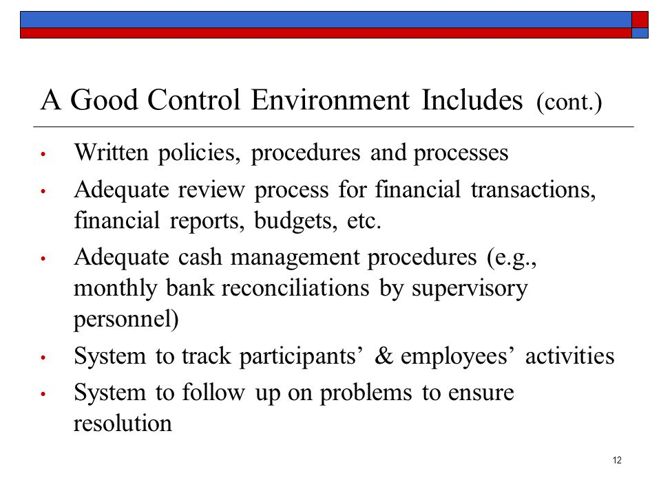 A Good Control Environment Includes (cont.)