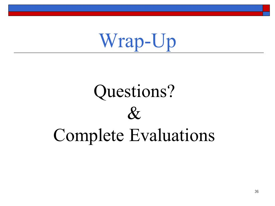 Questions & Complete Evaluations