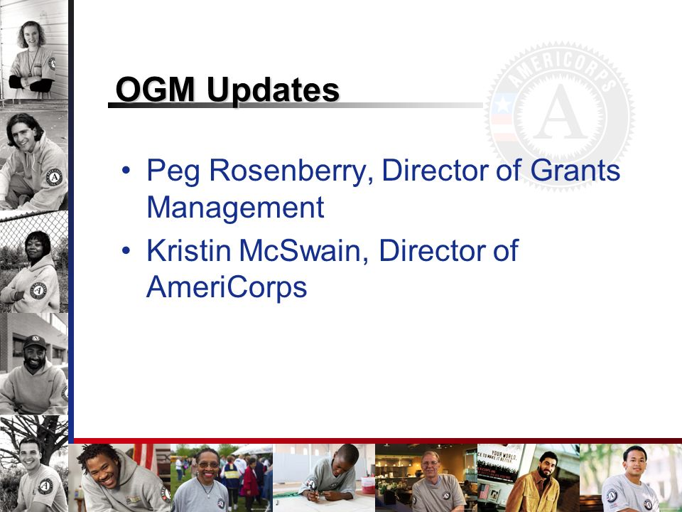 OGM Updates Peg Rosenberry, Director of Grants Management