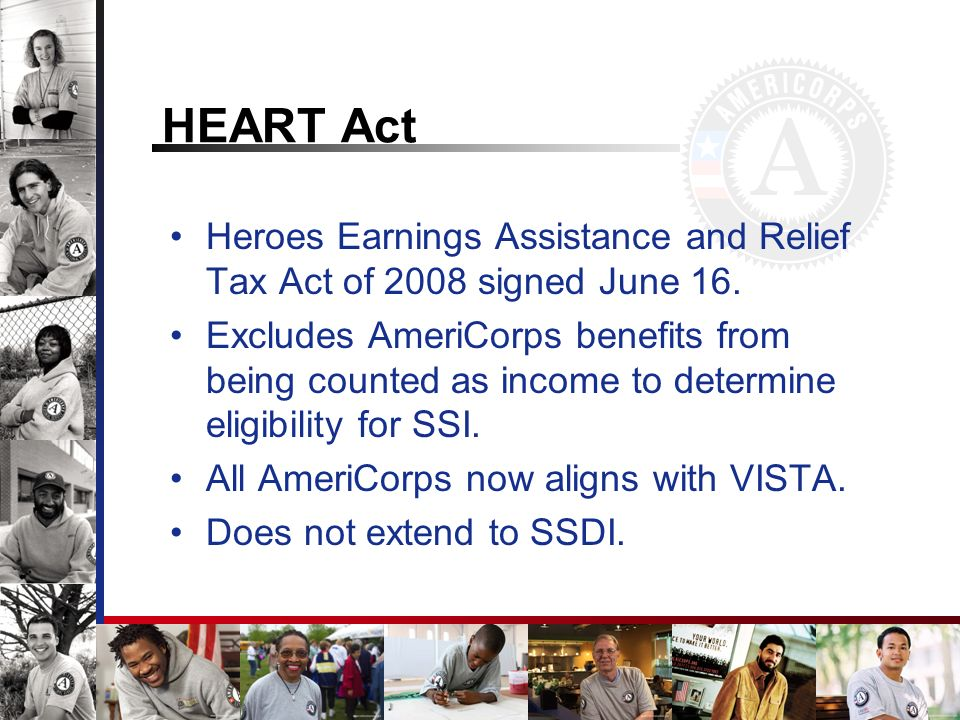 HEART Act Heroes Earnings Assistance and Relief Tax Act of 2008 signed June 16.