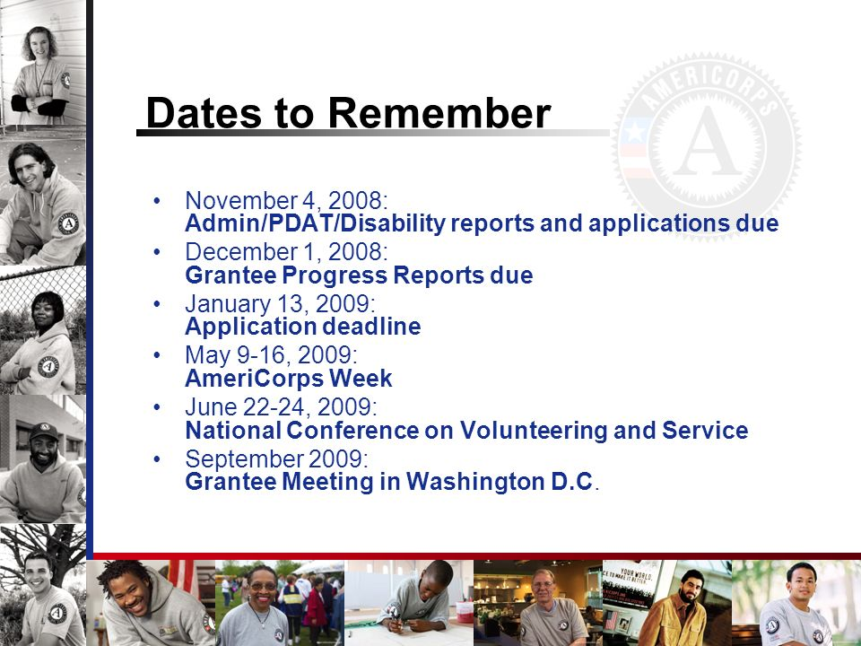 Dates to Remember November 4, 2008: Admin/PDAT/Disability reports and applications due.