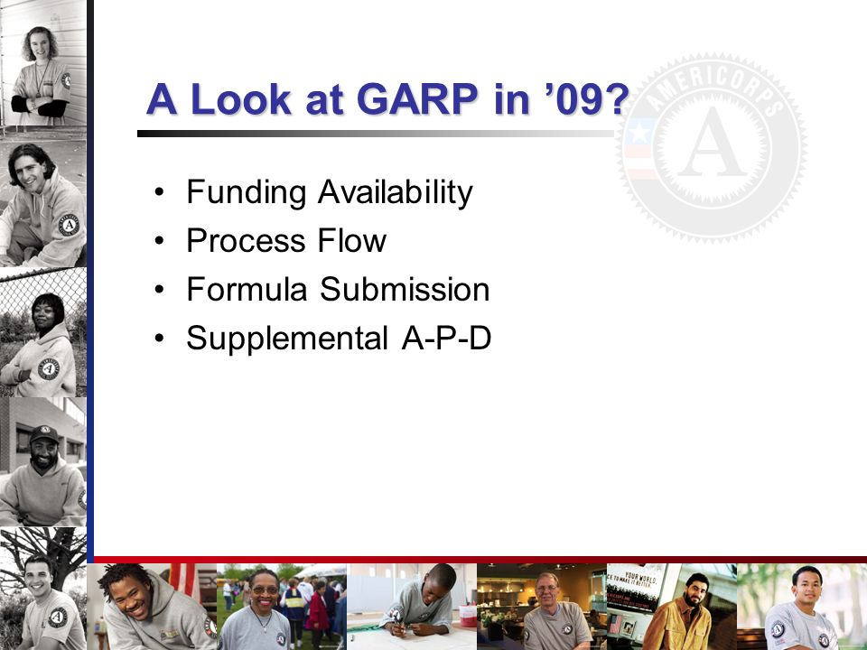 A Look at GARP in '09 Funding Availability Process Flow