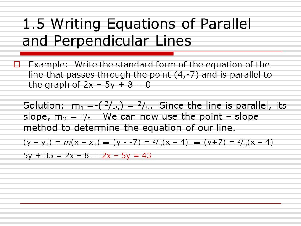 Write a equation for point-slope form parallel
