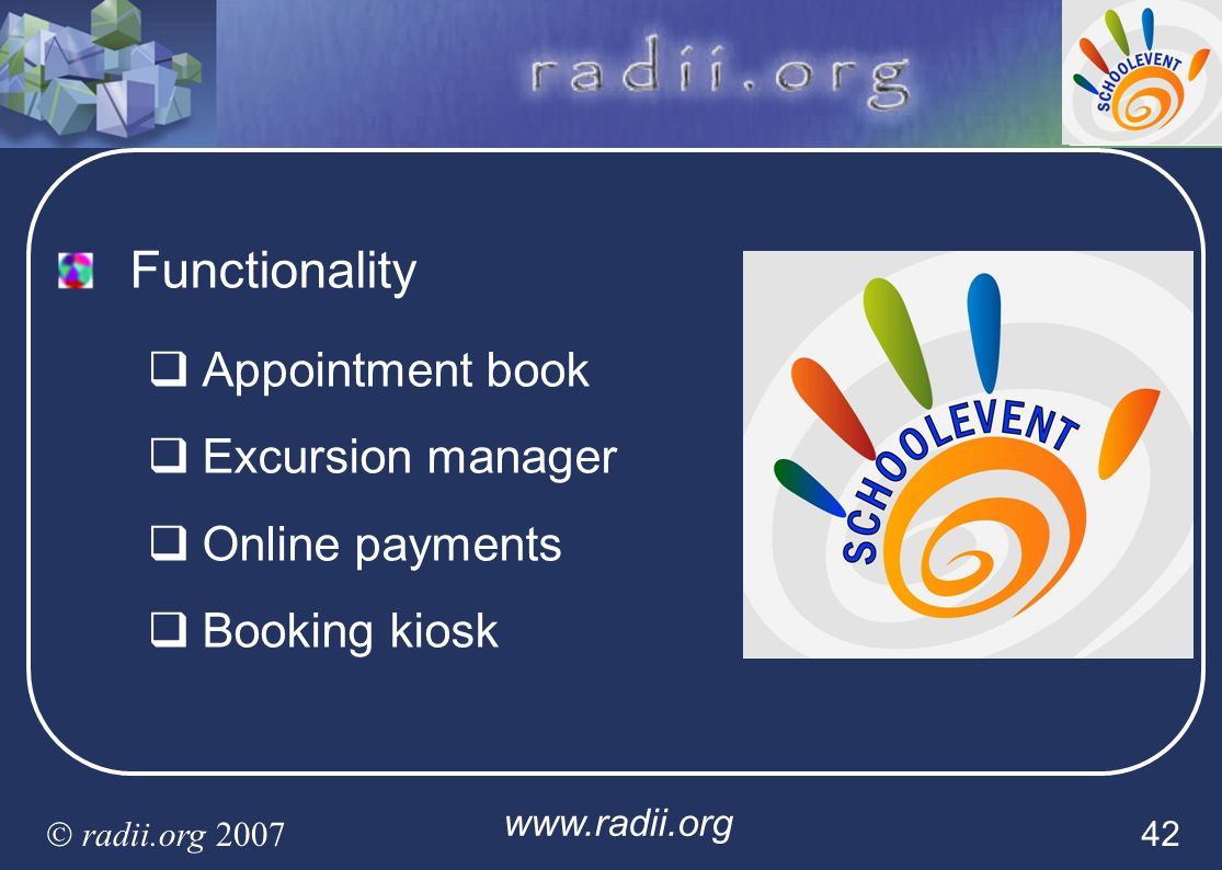 Functionality Appointment book Excursion manager Online payments