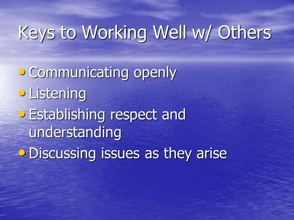 Keys to Working Well w/ Others