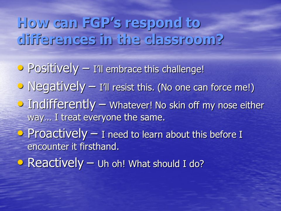 How can FGP's respond to differences in the classroom