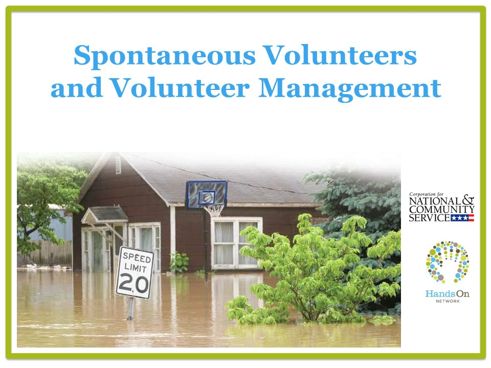 Spontaneous Volunteers and Volunteer Management