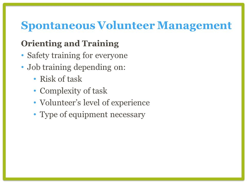 Spontaneous Volunteer Management