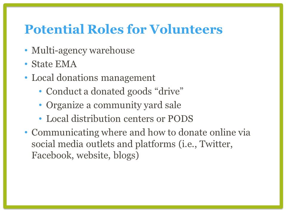 Potential Roles for Volunteers