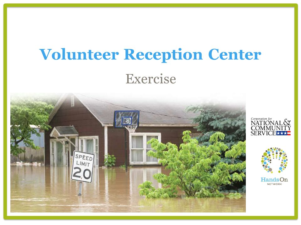 Volunteer Reception Center