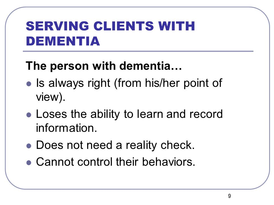 SERVING CLIENTS WITH DEMENTIA