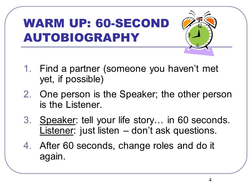 WARM UP: 60-SECOND AUTOBIOGRAPHY