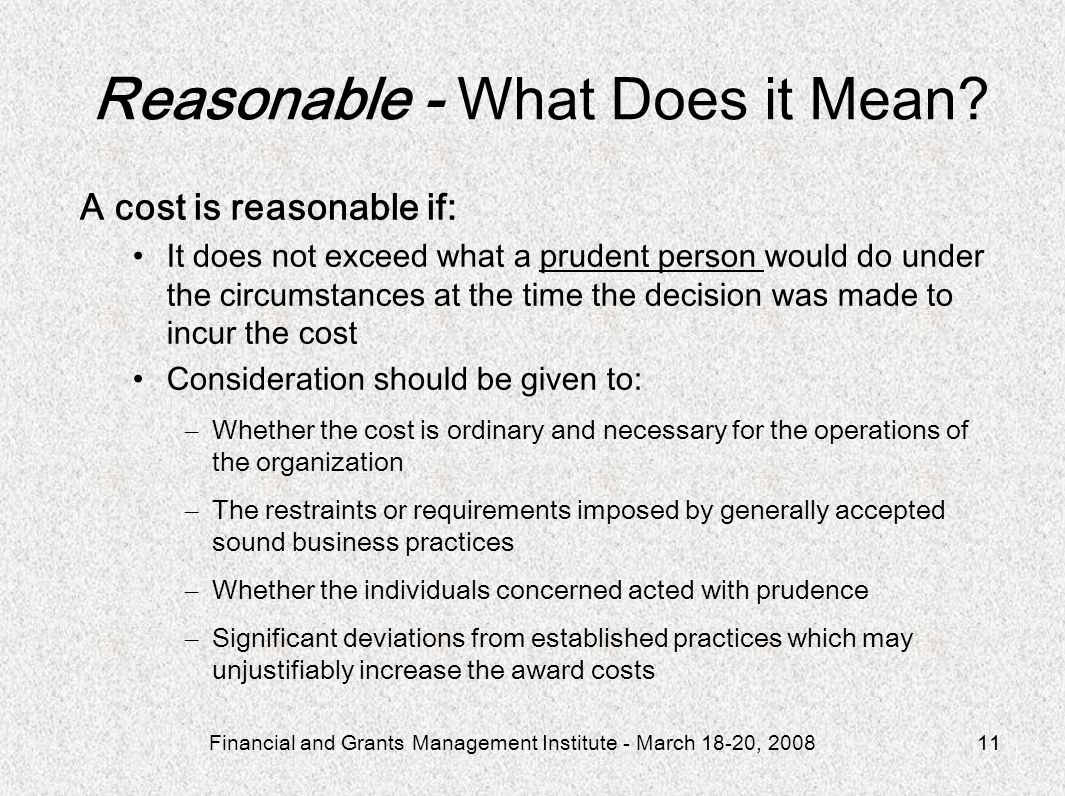 Reasonable - What Does it Mean