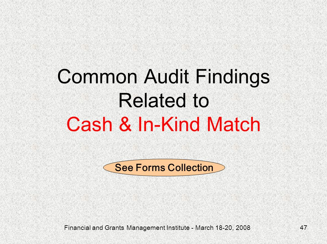Common Audit Findings Related to Cash & In-Kind Match