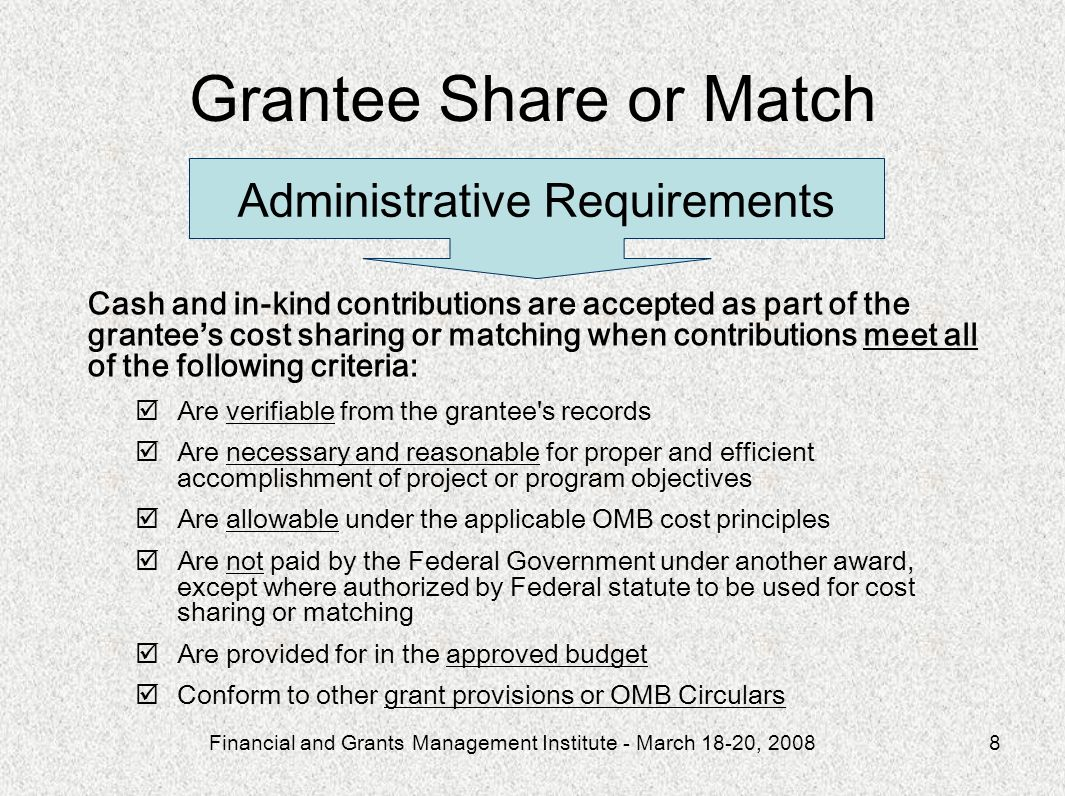 Grantee Share or Match Administrative Requirements
