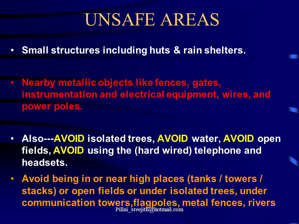 UNSAFE AREAS Small structures including huts & rain shelters.