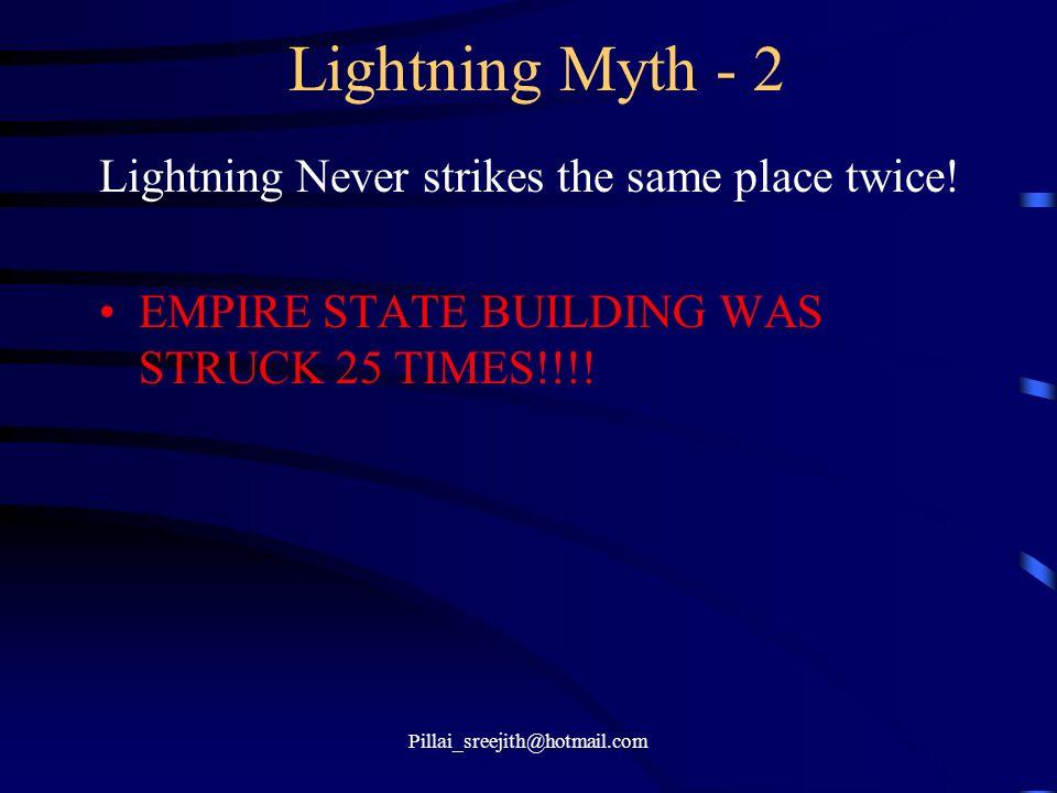 Lightning Myth - 2 Lightning Never strikes the same place twice!