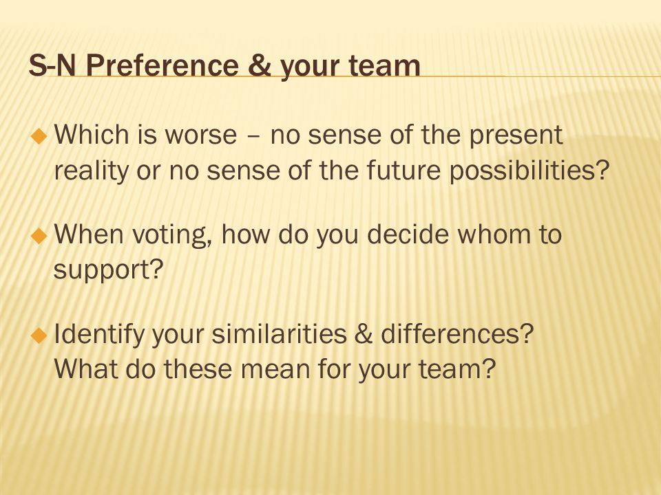 S-N Preference & your team