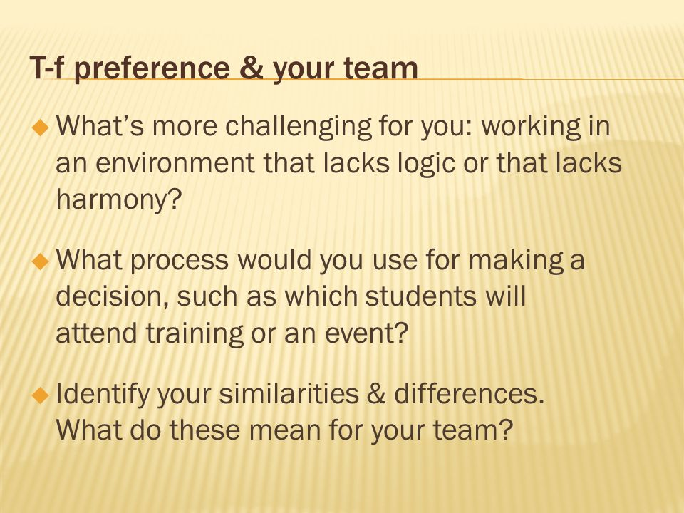 T-f preference & your team