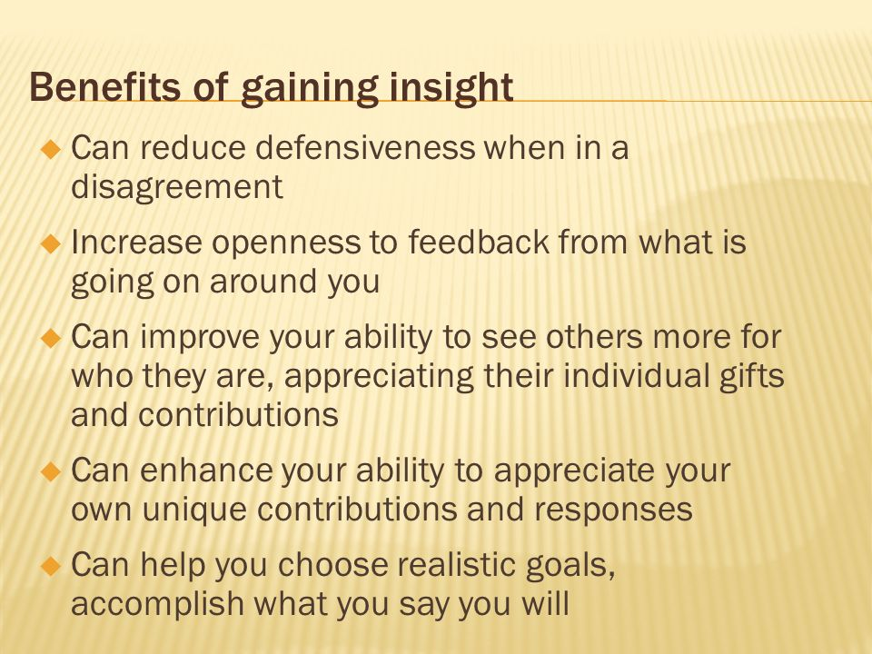 Benefits of gaining insight
