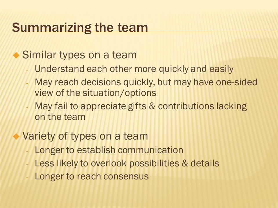 Summarizing the team Similar types on a team