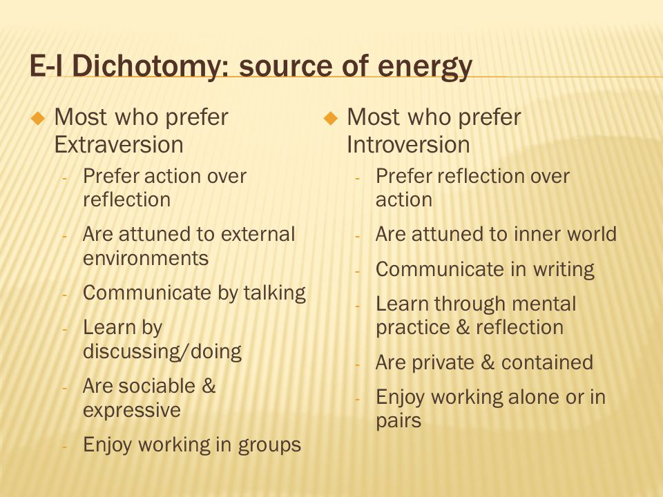 E-I Dichotomy: source of energy