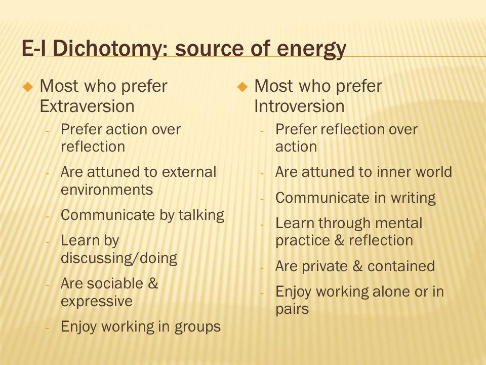 E-I Dichotomy: source of energy