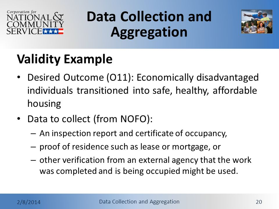 Validity Example Desired Outcome (O11): Economically disadvantaged individuals transitioned into safe, healthy, affordable housing.