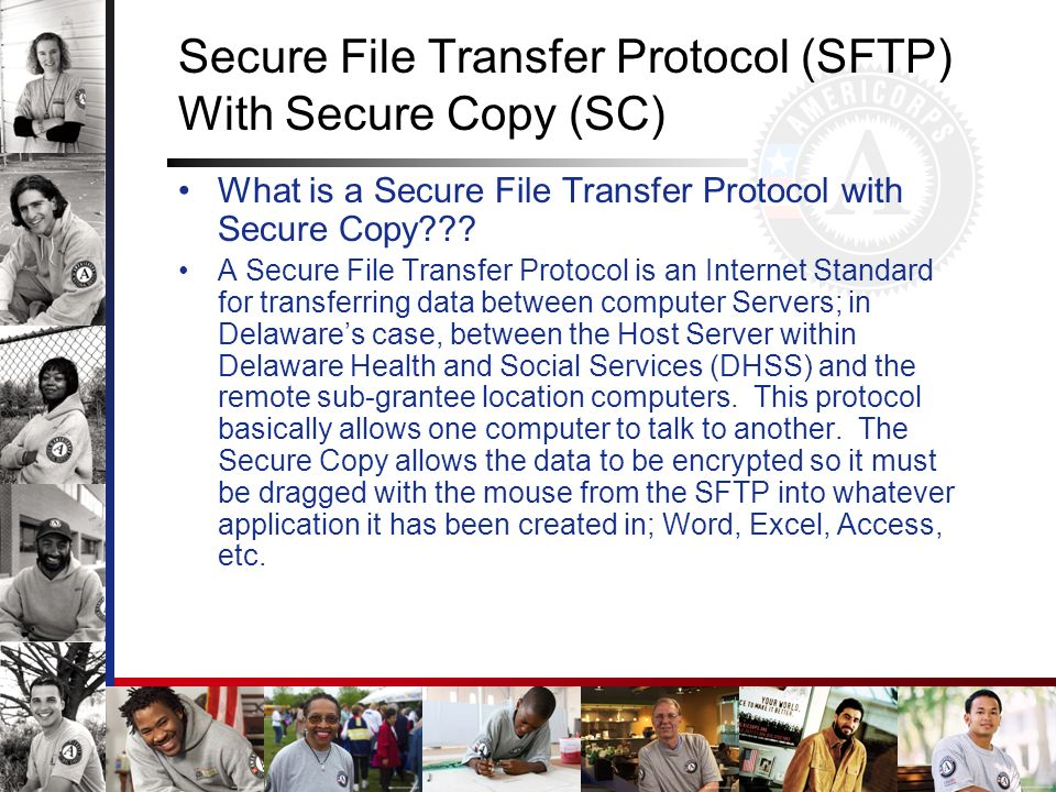 Secure File Transfer Protocol (SFTP) With Secure Copy (SC)