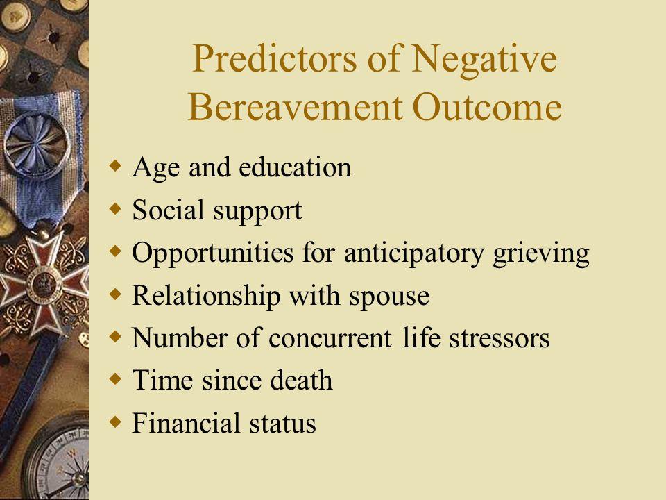 Predictors of Negative Bereavement Outcome