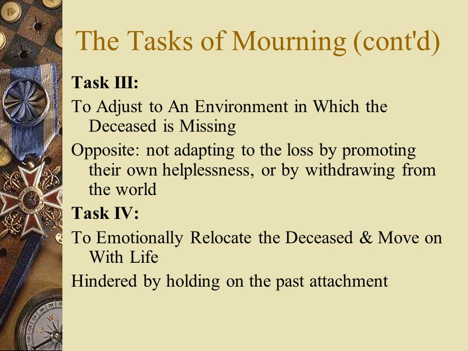 The Tasks of Mourning (cont d)
