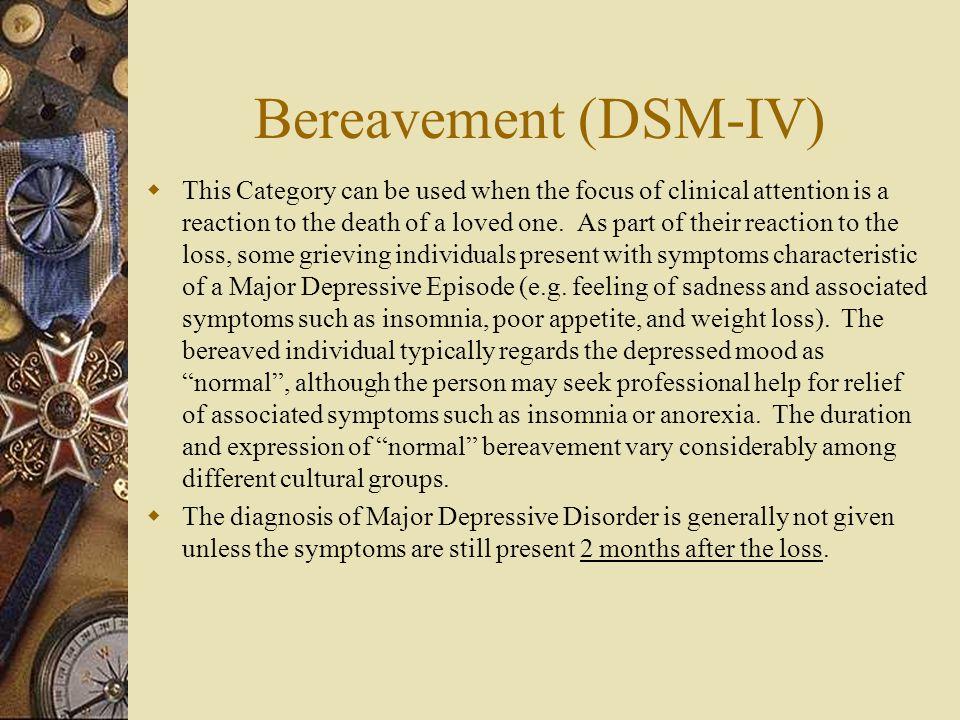 Bereavement (DSM-IV)