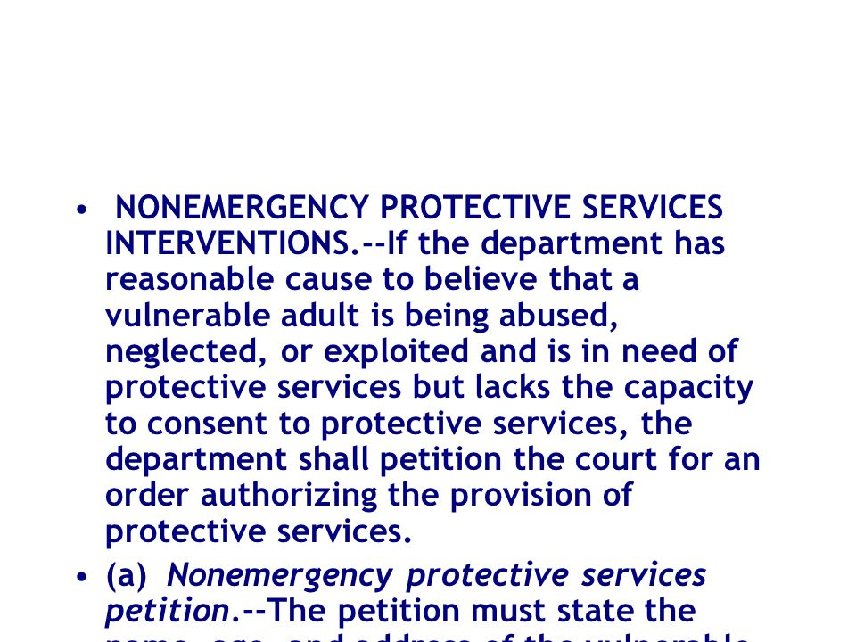 NONEMERGENCY PROTECTIVE SERVICES INTERVENTIONS