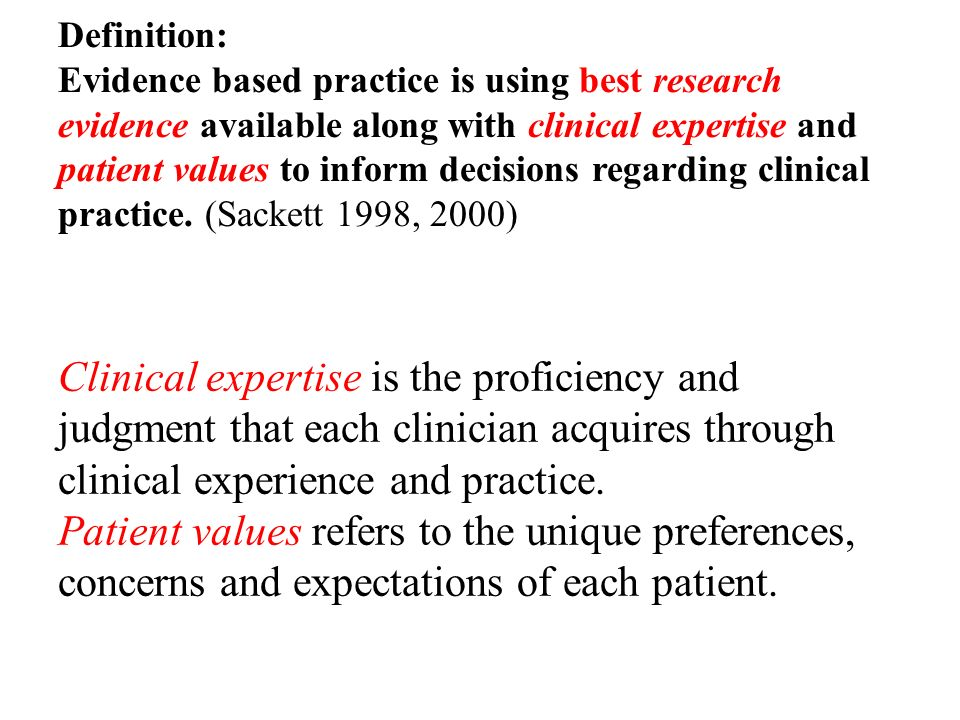 Evidence Based Practice..