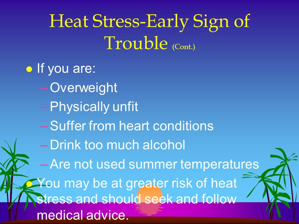 Heat Stress-Early Sign of Trouble (Cont.)
