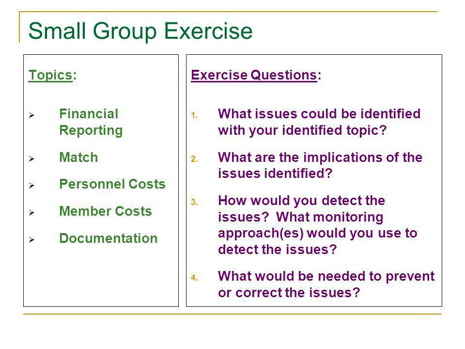 Small Group Exercise Topics: Financial Reporting Match Personnel Costs