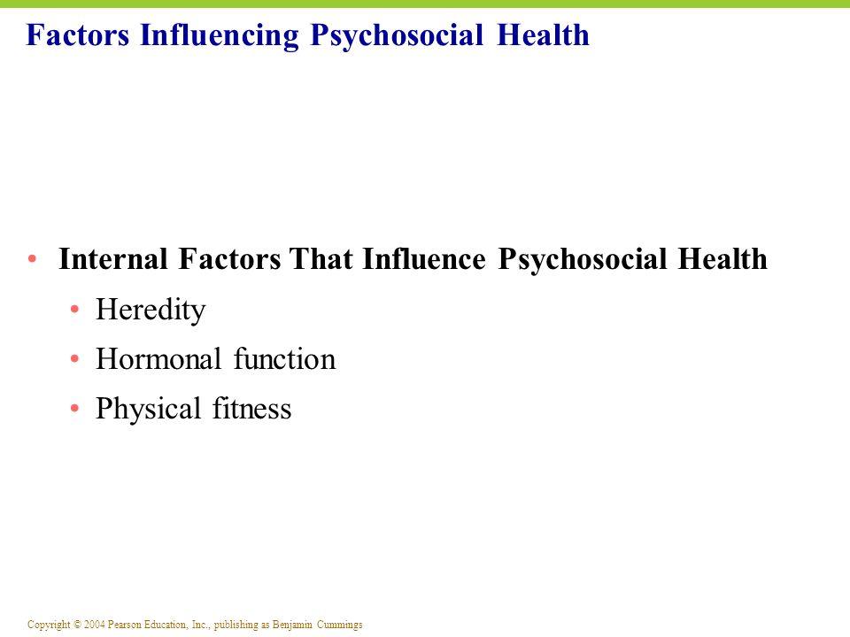 Factors Influencing Psychosocial Health