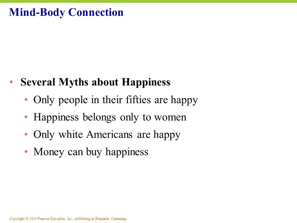 Mind-Body Connection Several Myths about Happiness