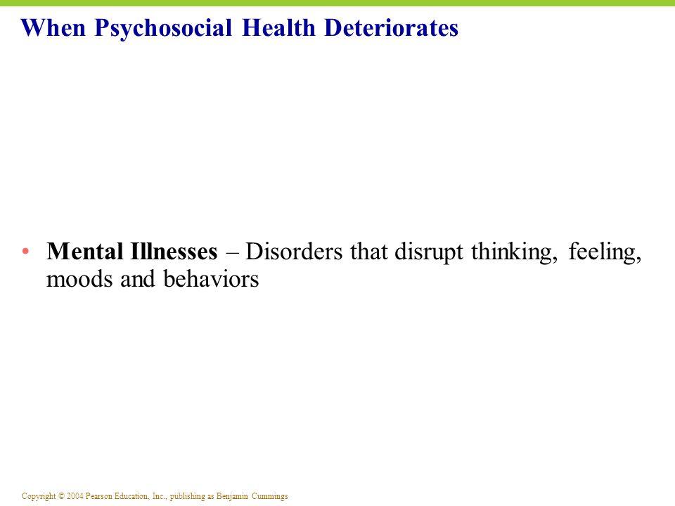 When Psychosocial Health Deteriorates