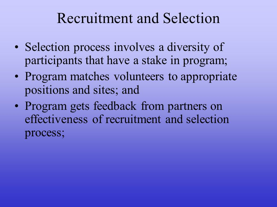 recruiting and selection reflection Reflective essay recruitment and selection reflection is an everyday process and is very personal matter jasper (2003) suggests that reflection is one of the key ways in which we can learn from our experiences.