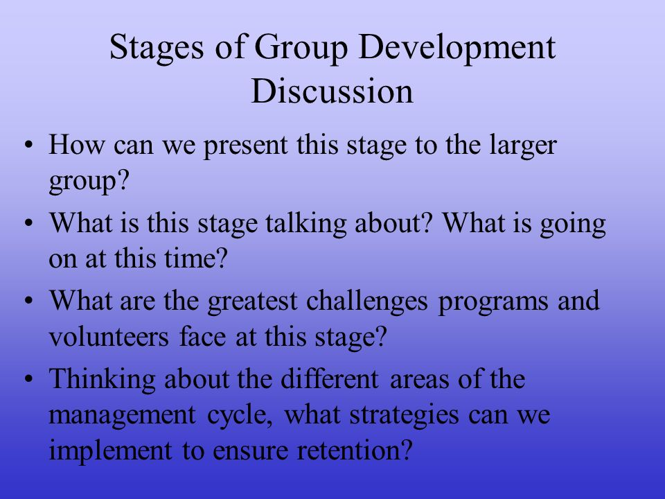 Stages of Group Development Discussion