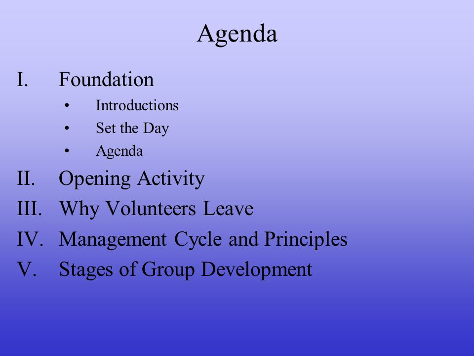 Agenda Foundation Opening Activity Why Volunteers Leave
