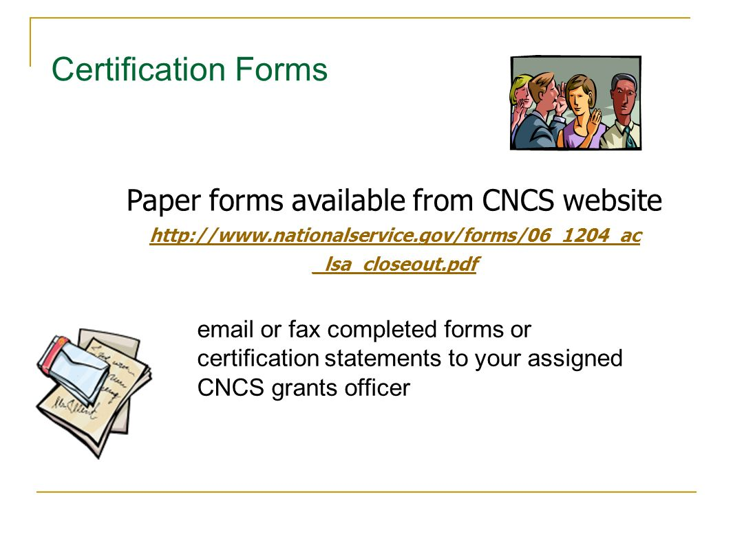 Paper forms available from CNCS website