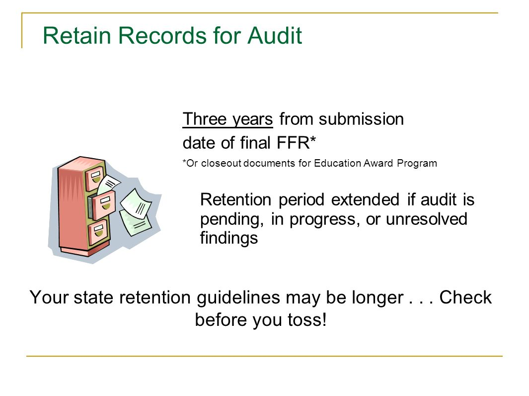 Retain Records for Audit