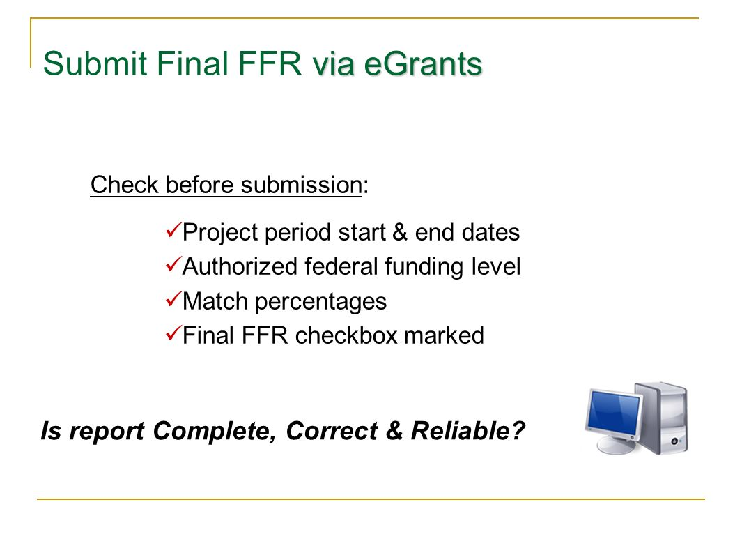 Submit Final FFR via eGrants