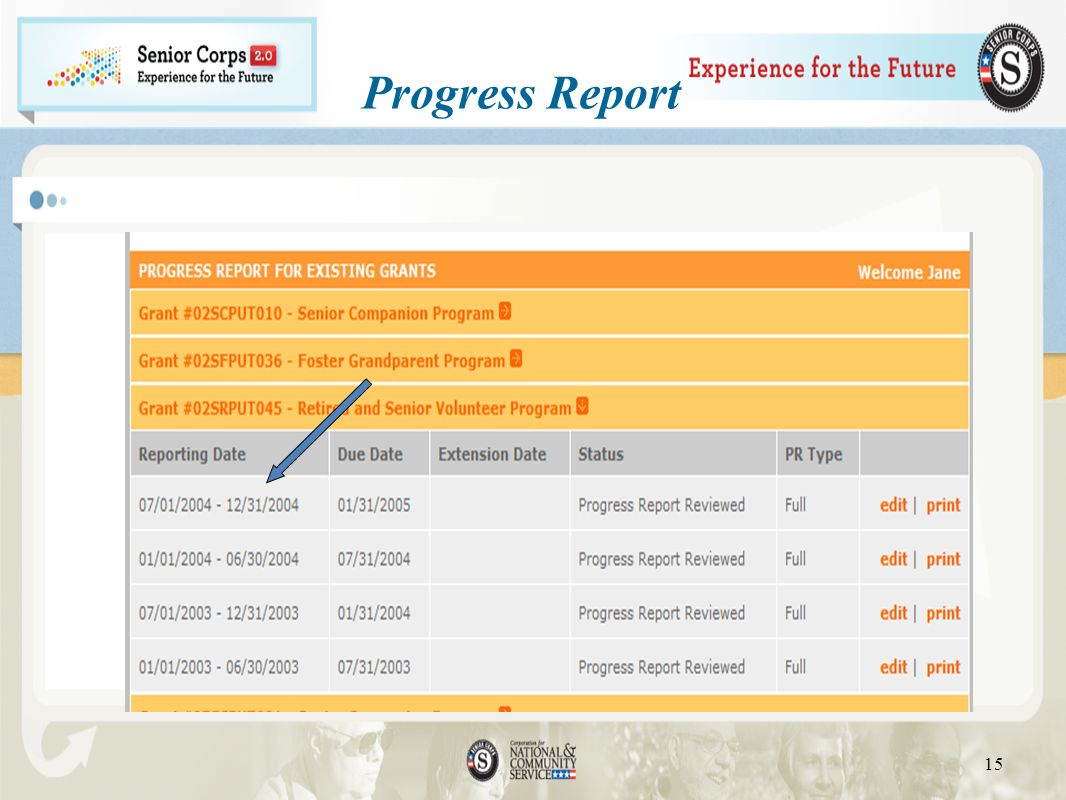 Progress Report Be sure to select the correct reporting period from the options listed in eGrants.