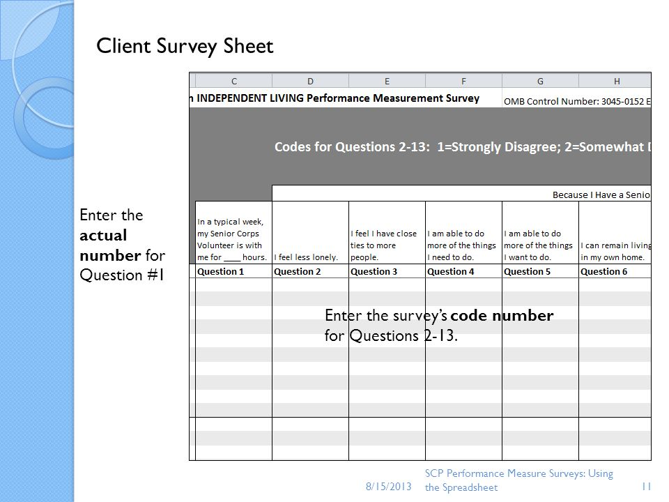 Client Survey Sheet Enter the actual number for Question #1