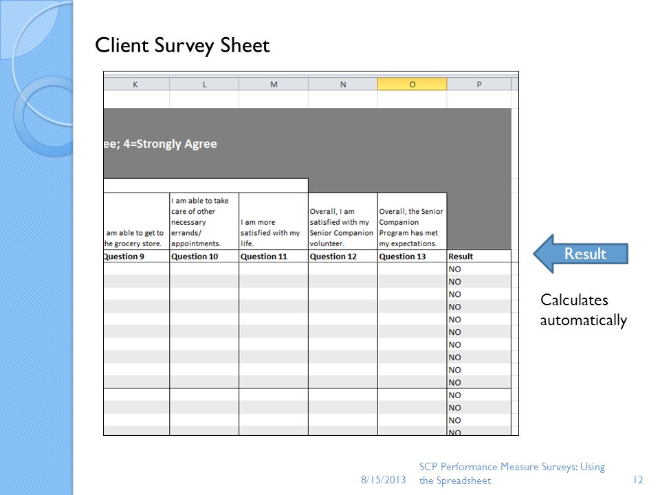 Client Survey Sheet Result Calculates automatically 8/15/2013