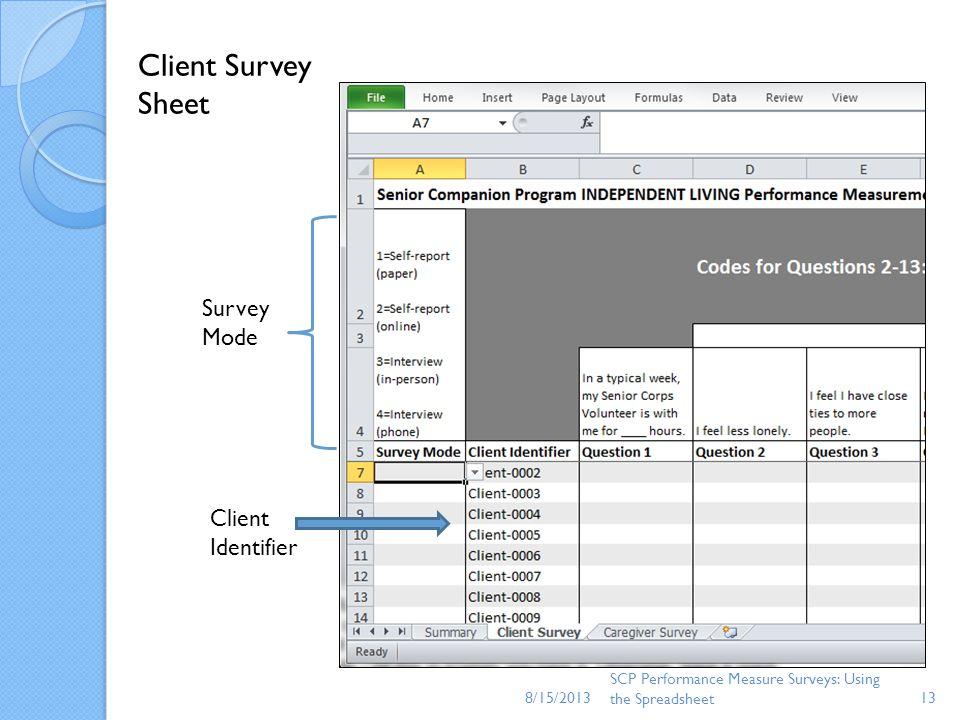 Client Survey Sheet Survey Mode Client Identifier 8/15/2013