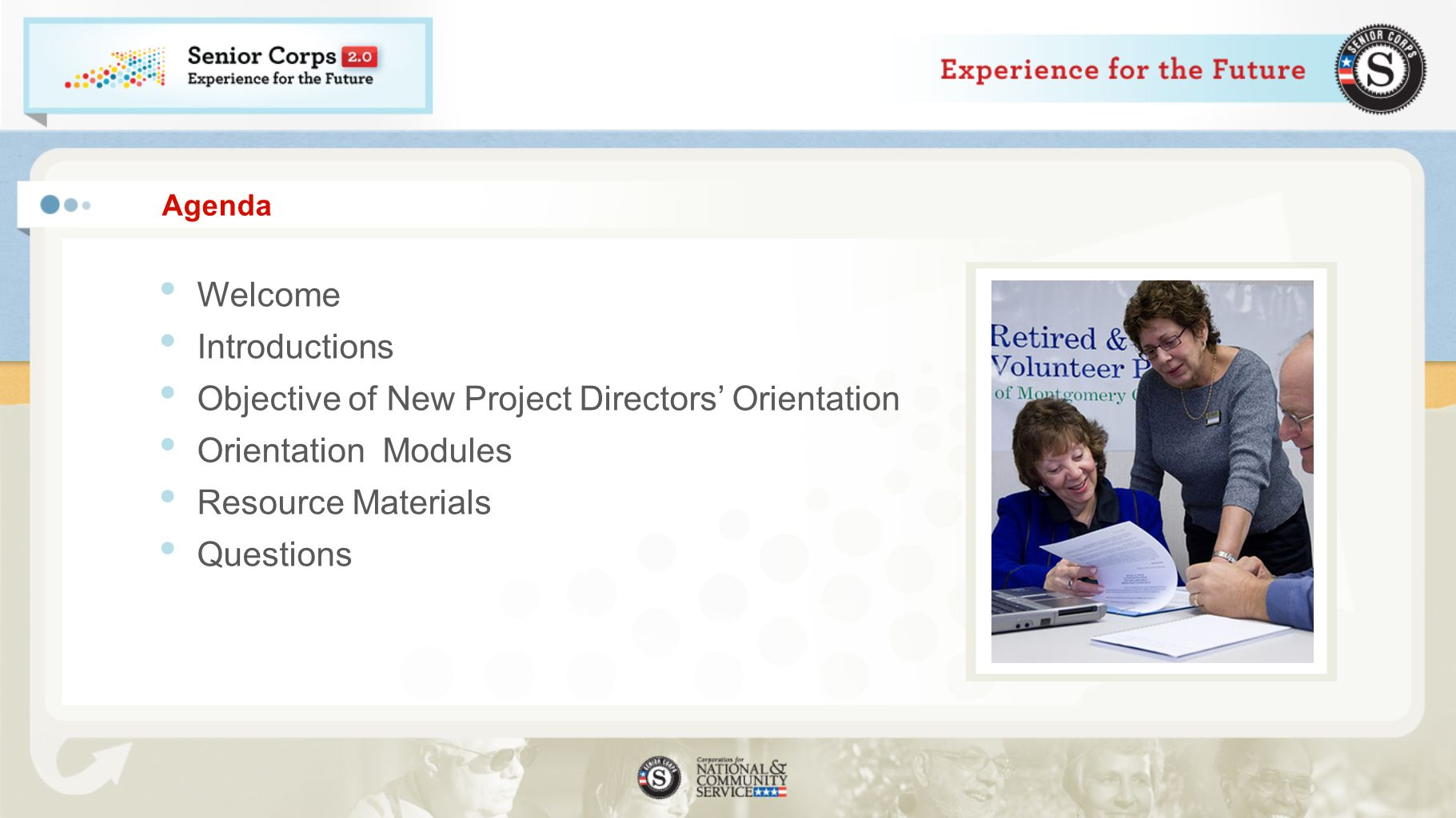 Objective of New Project Directors' Orientation Orientation Modules